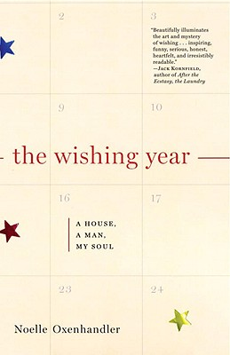 Image for The Wishing Year: A House, a Man, My Soul
