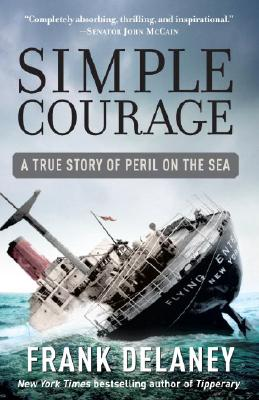 Image for Simple Courage: The True Story of Peril on the Sea