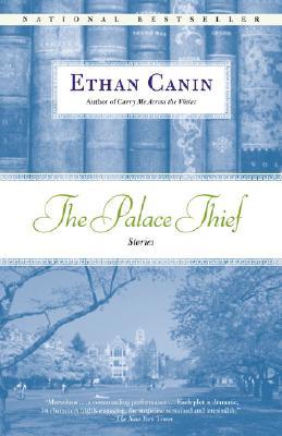 PALACE THIEF, CANIN, ETHAN