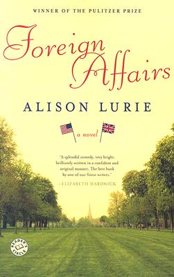 FOREIGN AFFAIRS :A NOVEL, ALISON LURIE