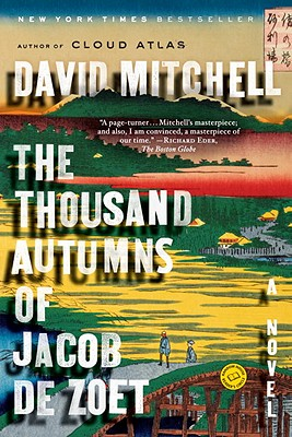 The Thousand Autumns of Jacob de Zoet: A Novel, Mitchell, David
