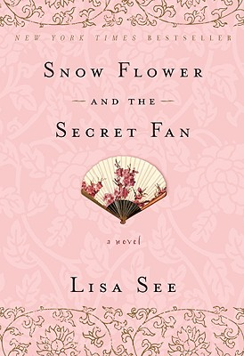 Snow Flower and the Secret Fan, See, Lisa
