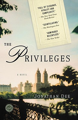 The Privileges: A Novel (Random House Reader's Circle), Dee, Jonathan