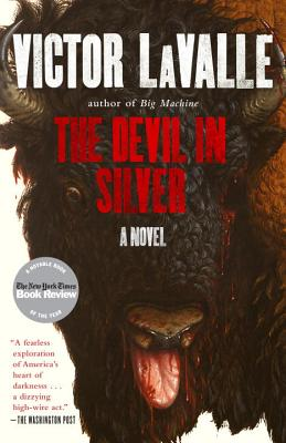 The Devil in Silver: A Novel, Victor LaValle  (Author)