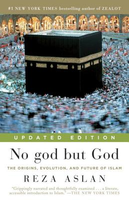 Image for No god but God (Updated Edition): The Origins, Evolution, and Future of Islam