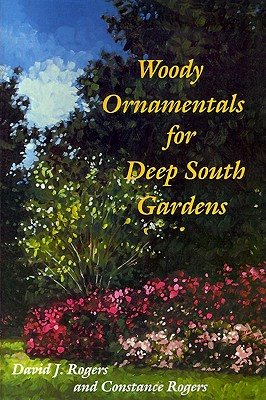 Image for Woody Ornamentals for Deep South Gardens