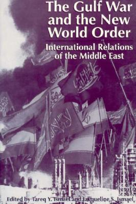 Image for The Gulf War and the New World Order: International Relations of the Middle East