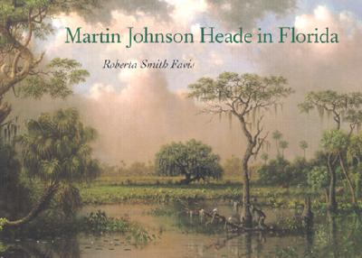 Martin Johnson Heade in Florida, Favis, Roberta Smith