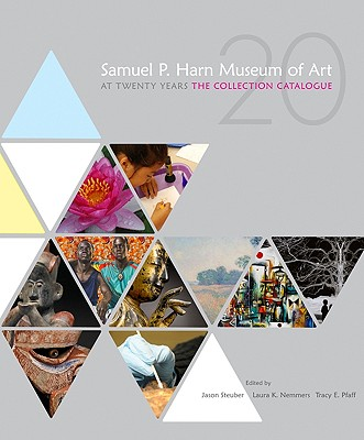 Image for Samuel P. Harn Museum of Art at Twenty Years: The Collection Catalogue