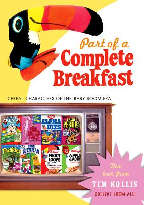 Image for Part of a Complete Breakfast: Cereal Characters of the Baby Boom Era