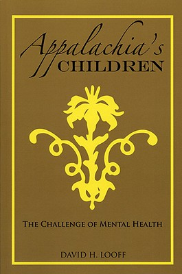 Image for Appalachia's Children: The Challenge of Mental Health