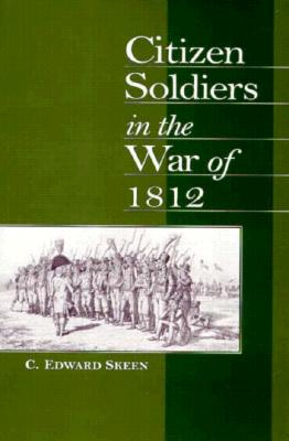 Image for Citizen Soldiers in the War of 1812