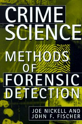Image for Crime Science: Methods of Forensic Detection