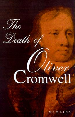 THE DEATH OF OLIVER CROMWELL