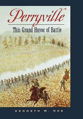 Image for Perryville: This Grand Havoc of Battle