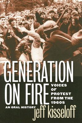 Image for GENERATION OF FIRE VOICES OF PROTEST FROM THE 1960S
