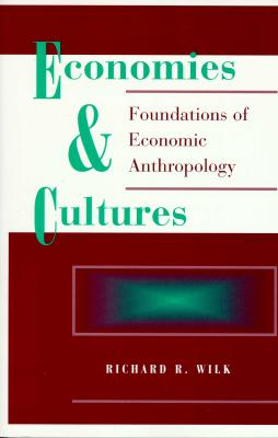 Image for Economies And Cultures: Foundations Of Economic Anthropology