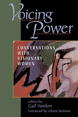 Image for Voicing Power: Conversations With Visionary Women