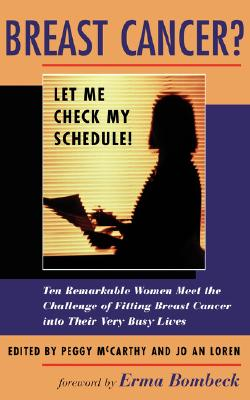 Image for Breast Cancer? Let Me Check My Schedule!
