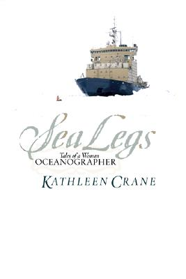 Image for Sea Legs : Tales of a Woman Oceanographer
