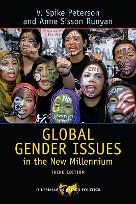 Global Gender Issues in the New Millennium (Dilemmas in World Politics), Peterson, V. Spike; Runyan, Anne Sisson