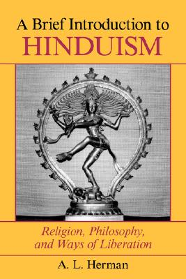 Image for A Brief Introduction To Hinduism: Religion, Philosophy, And Ways Of Liberation