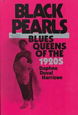 Image for Black Pearls: Blues Queens of the 1920s