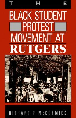 Image for The Black Student Protest Movement at Rutgers