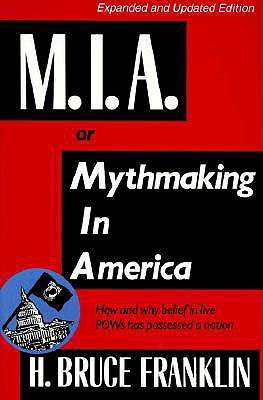 Image for M.I.A. OR MYTHMAKING IN AMERICA