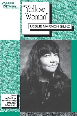 Image for 'Yellow Woman': Leslie Marmon Silko (Women Writers: Texts and Contexts)