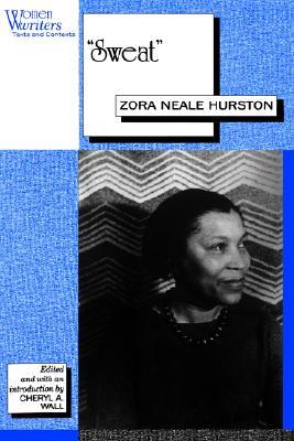 """""""Sweat"""": Written by Zora Neale Hurston (Women Writers)"""