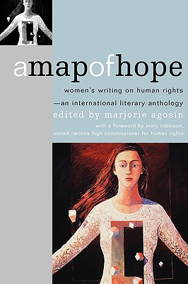 Image for A Map of Hope: Women's Writing on Human Rights--An International Literary Anthology