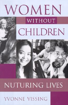 Image for Women without Children: Nurturing Lives