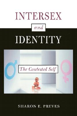Image for Intersex and Identity: The Contested Self