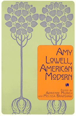 Image for Amy Lowell, American Modern