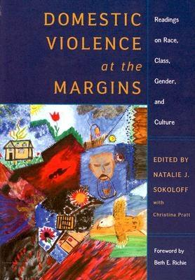 Image for Domestic Violence at the Margins: Readings on Race, Class, Gender, and Culture
