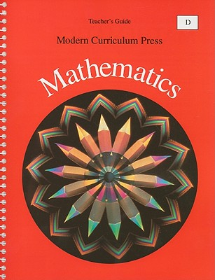 Modern Curriculum Press Mathematics, Level D, Teacher's Edition, Hargrove