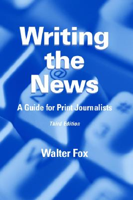 Image for WRITING THE NEWS