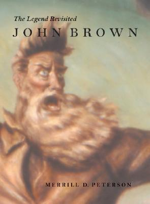 Image for John Brown the Legend Revisited