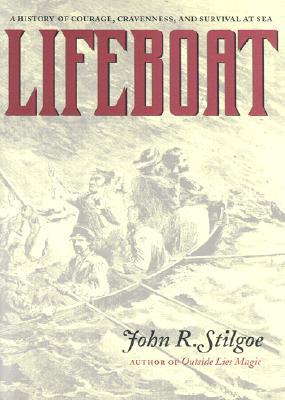 Lifeboat, Stilgoe, John R.