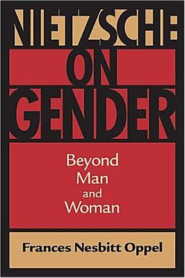 Image for Nietzsche on Gender: Beyond Man and Woman