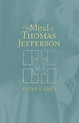 Image for The Mind of Thomas Jefferson
