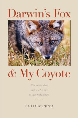 Image for Darwin's Fox and My Coyote