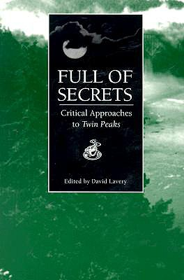 Image for Full of Secrets Critical Approaches to Twin Peaks