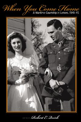 Image for When You Come Home: A Wartime Courtship in Letters, 1941-45 (Great Lakes Books Series)