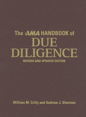 The AMA Handbook of Due Diligence, Crilly, William M.; Sherman, Andrew J.