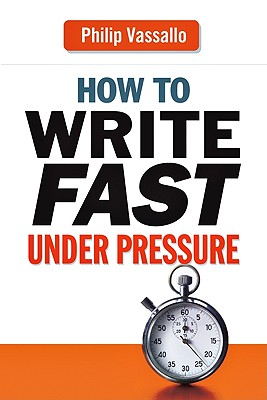 Image for How to Write Fast Under Pressure