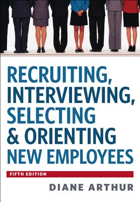 Image for Recruiting, Interviewing, Selecting & Orienting New Employees