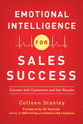 Image for Emotional Intelligence for Sales Success: Connect with Customers and Get Results