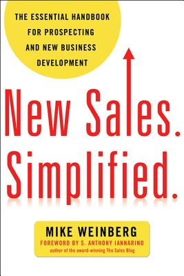 Image for New Sales. Simplified.: The Essential Handbook for Prospecting and New Business Development